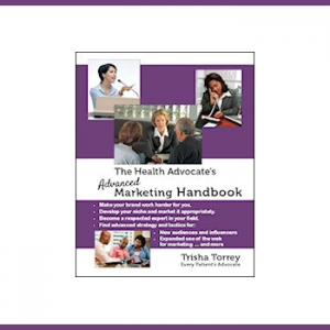 image - The Health Advocate's Advanced Marketing Handbook